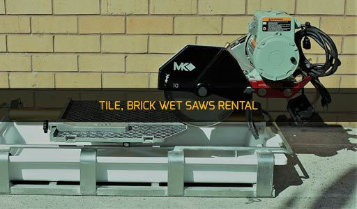 TILE, BRICK WET SAWS RENTAL